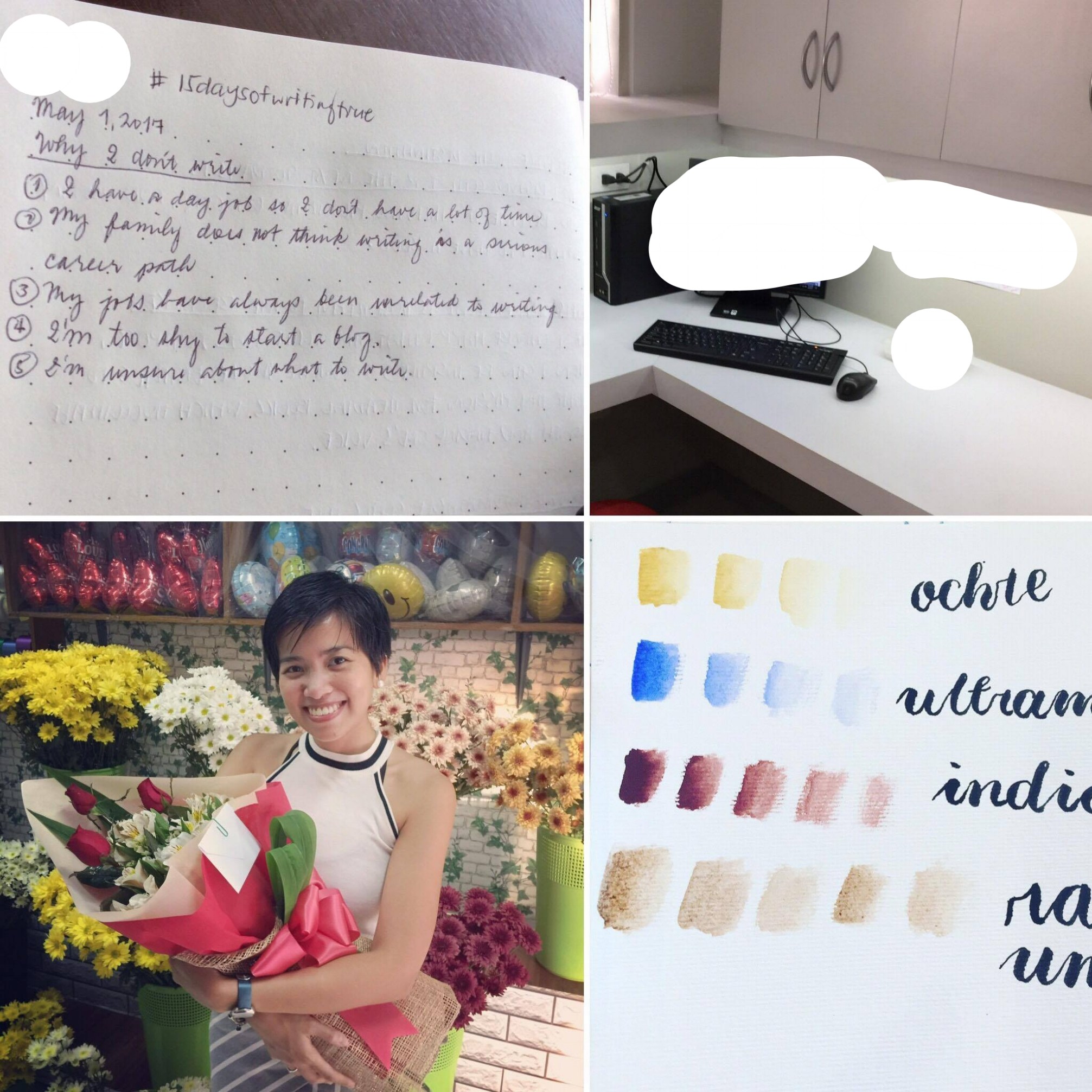 I have basically just written on why I don't write. I chose three pics to best show my happy highlights: my ALL-WHITE desk at my new office (this will be my workspace for most of the  #15daysofwritingtrue  class), my picture during my 1st anniversary with my boyfriend/biggest supporter with this class, and paint swatches from my recent food illustration workshop which I took to enhance my future blog entries. Btw I'm Sam! Hope you're all enjoying the holiday!🦄