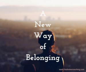 New way of belonging.png