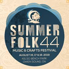 aug 16-18 - Summerfolk - Where: Kelso Beach, Owen SoundA full weekend of some of the best folk around. Buy a ticket for the evening, one day, or for the full weekend and indulge in some incredible music.Summerfolk has been around for 44 years and it never disappoints. This year they have everyone from Kathleen Edwards to William Prince to Owen Sound's very own Marshal Veroni.