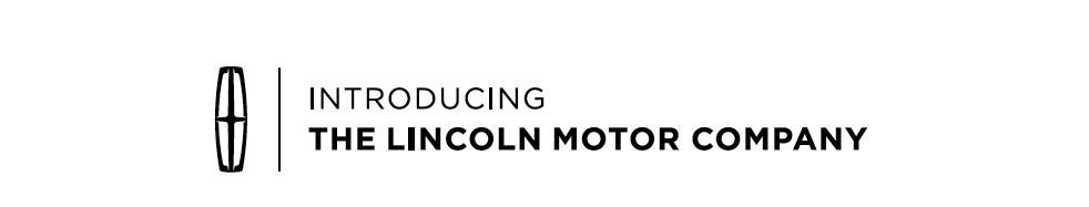 Lincoln Motor Company >> The Lincoln Motor Company Robbie Izar Acd Copywriter