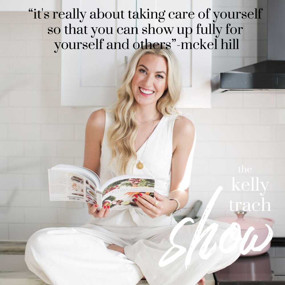 42 - McKel Hill Quote - The Kelly Trach Show.jpg