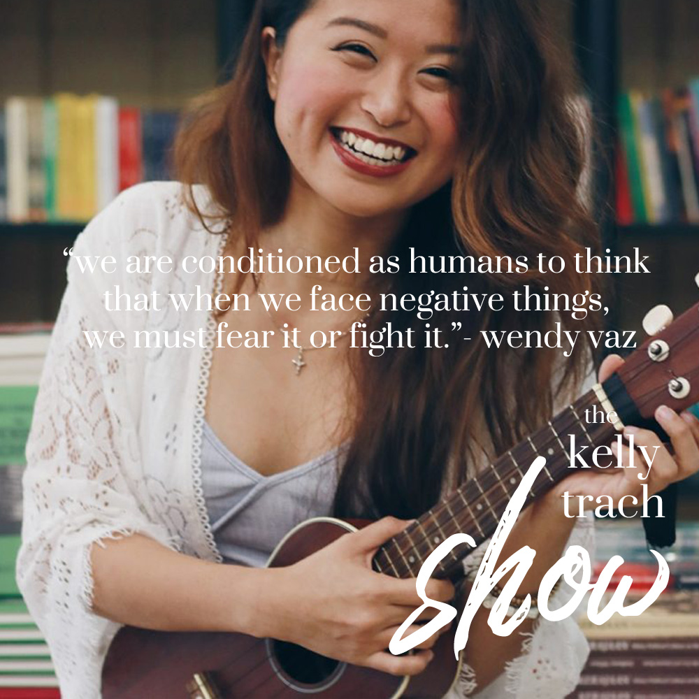 10 - Wendy Vaz Quote - The Kelly Trach Show.jpg