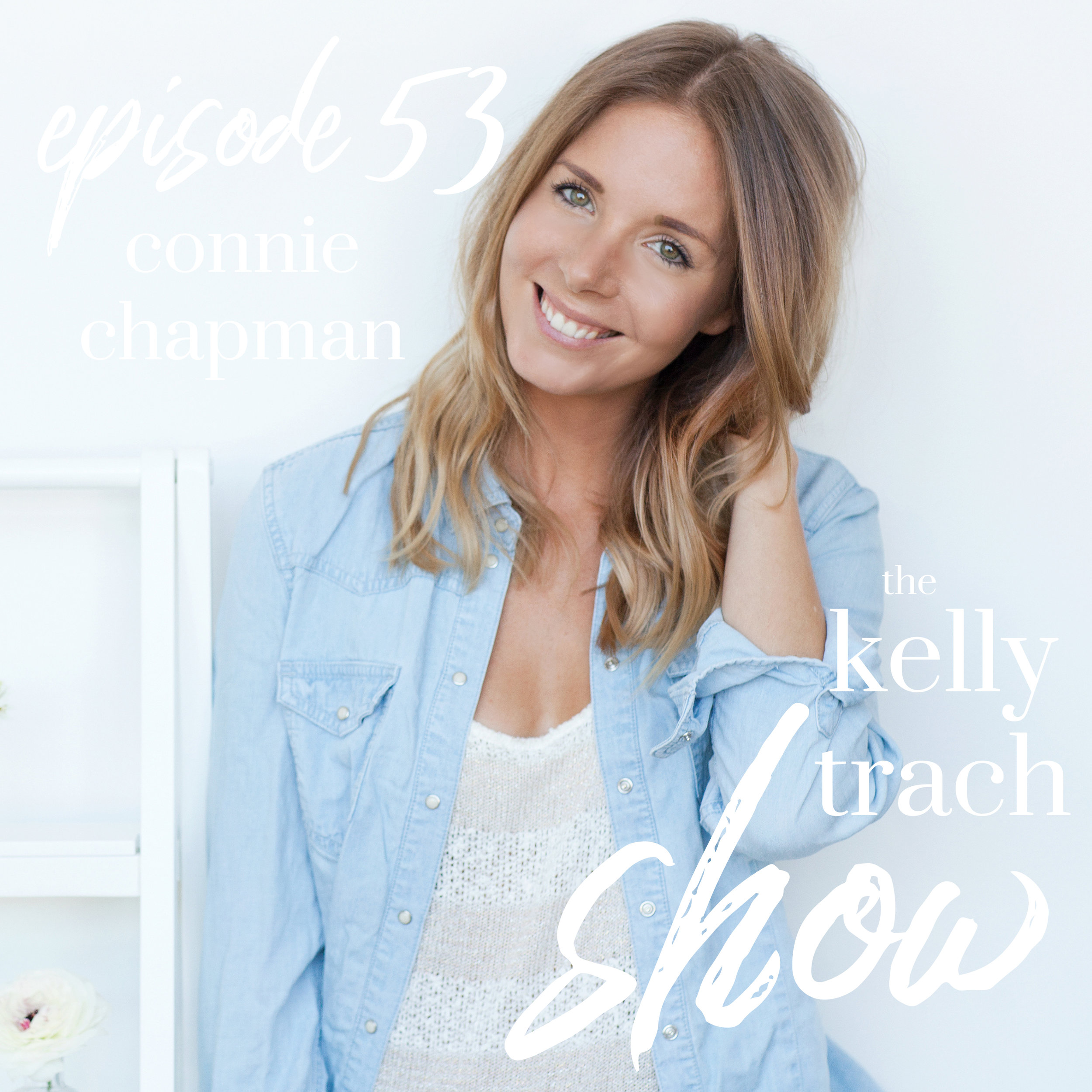 53 - Connie Chapman - The Kelly Trach Show.jpg