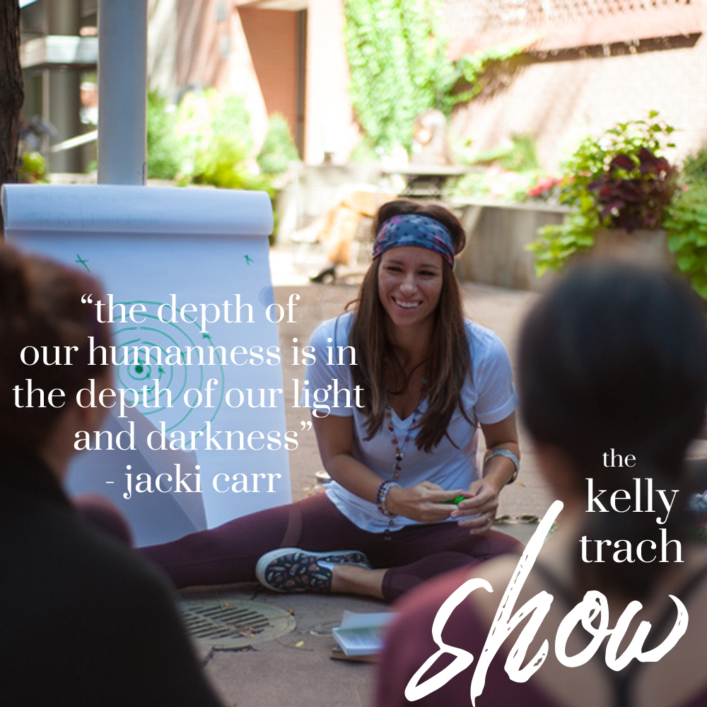 59 - Jacki Carr Quote 2 - The Kelly Trach Show.jpg