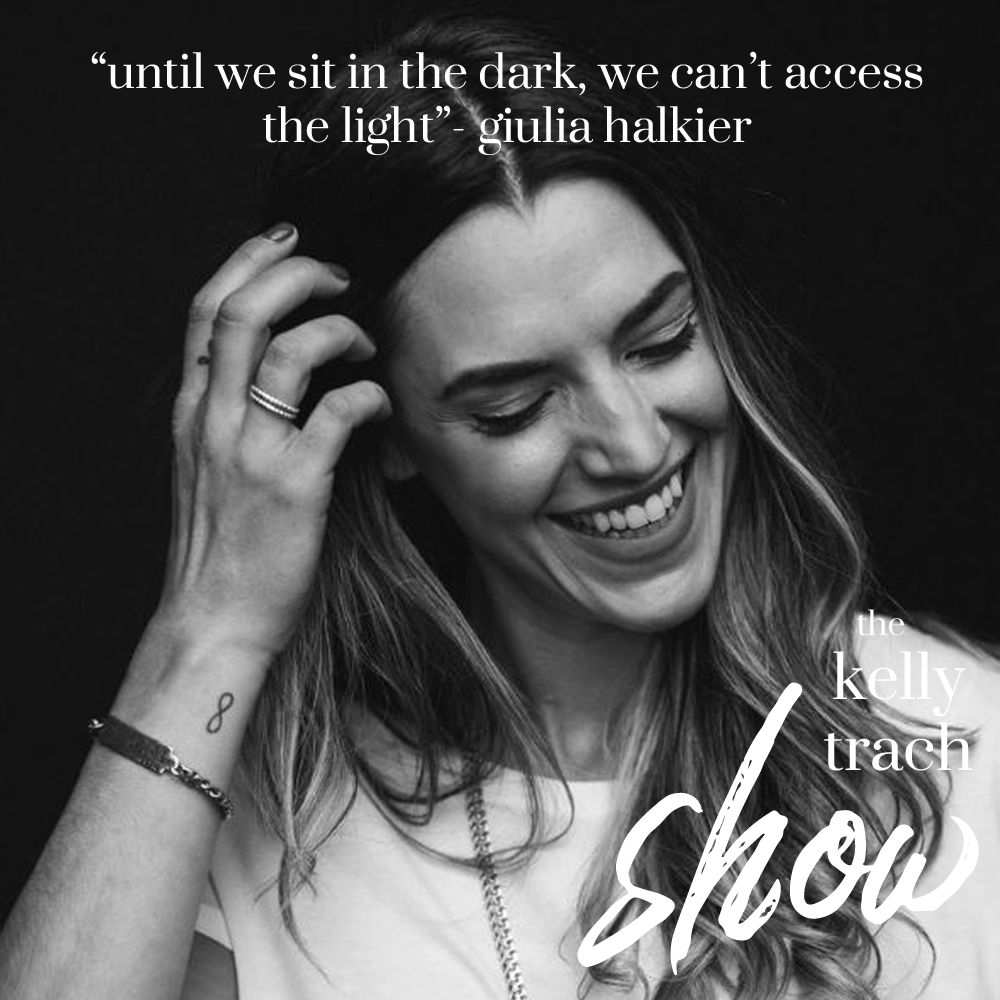 84 - Giulia Halkier Quote - The Kelly Trach Show Podcast.jpg