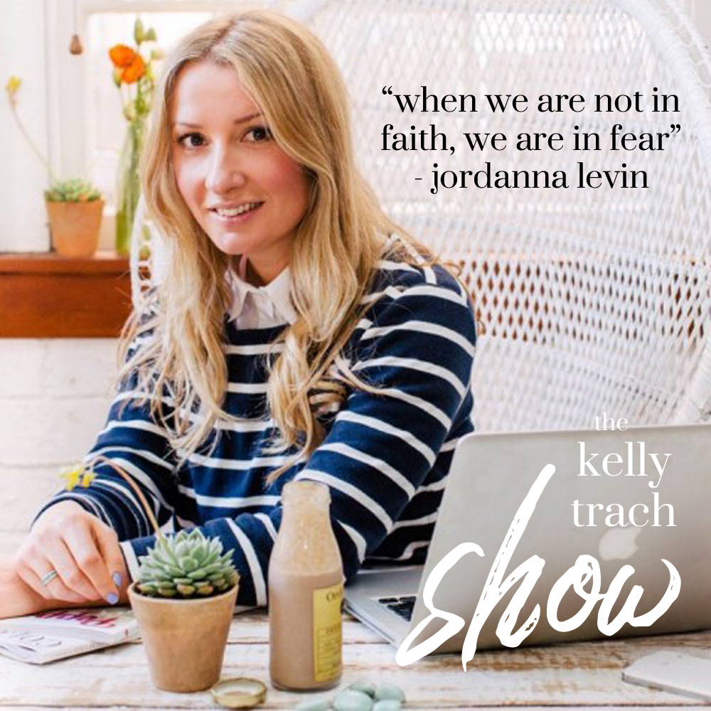113 - Jordanna Levin Quote - The Kelly Trach Show.jpg