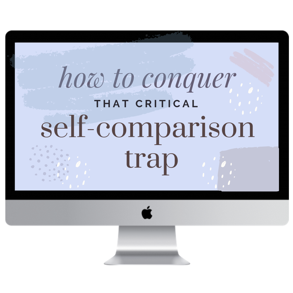 How to Conquer that Critical Self-Comparison Trap.png