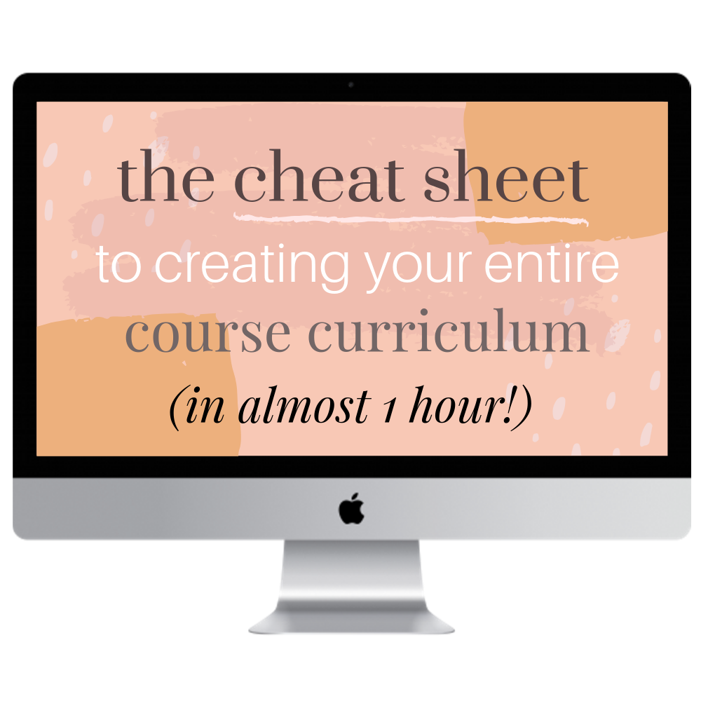 The Cheat Sheet to Creating Your Entire Course Curriculum.png