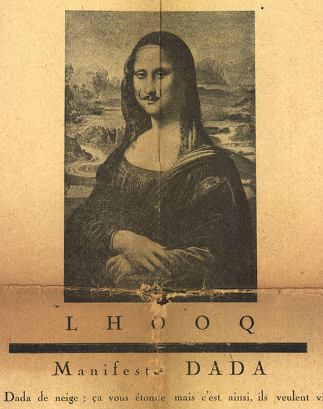 The Mona Lisa as an art example in a TOK essay is a cliche. Duchamp's 1919 Dadaist version L.H.O.O.Q. is not. The title is an obscene pun in French:  Elle a chaud au cul.