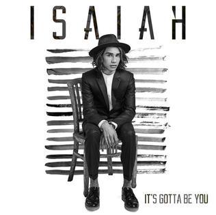 It's_Gotta_be_You_by_Isaiah_Firebrace.jpg
