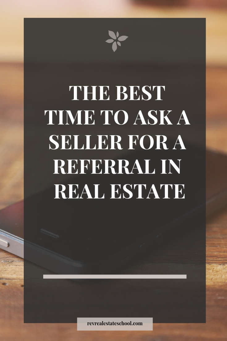 The Best Time to Ask a Seller for a Referral