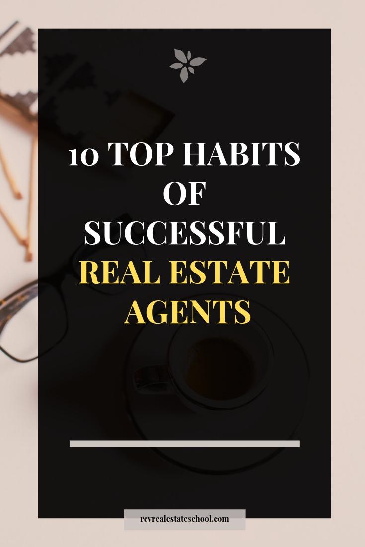 Successful Real Estate Agent Habits