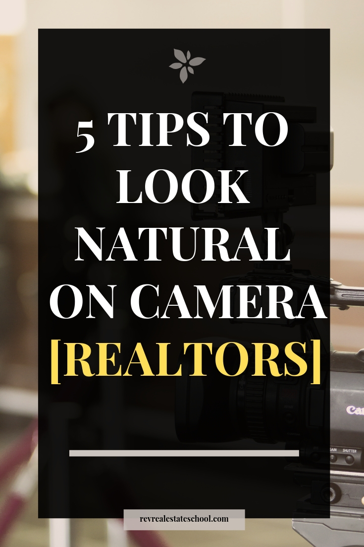 How to look natural on camera. New real estate agent tips