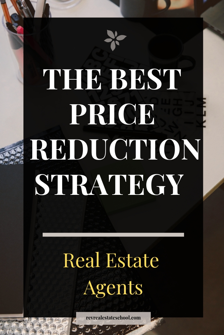 Price Reduction Strategy for Real Estate Agents
