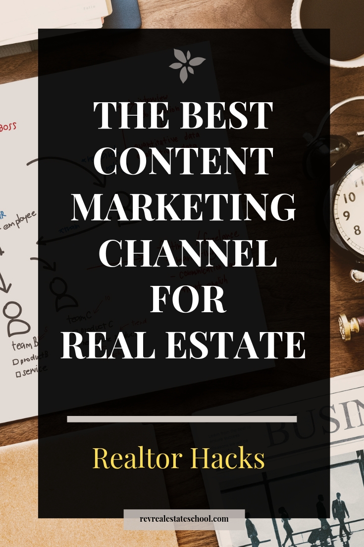 The BEST Content Marketing Channel for Real Estate
