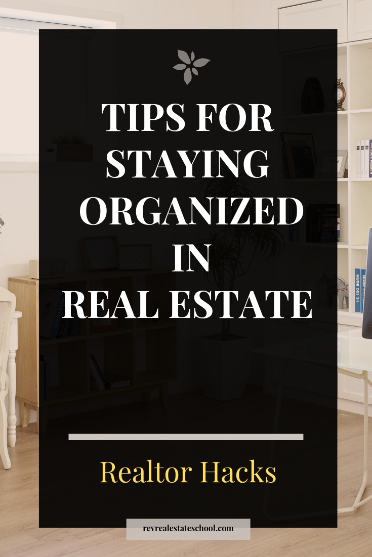 Tips For Staying Organized in Real Estate