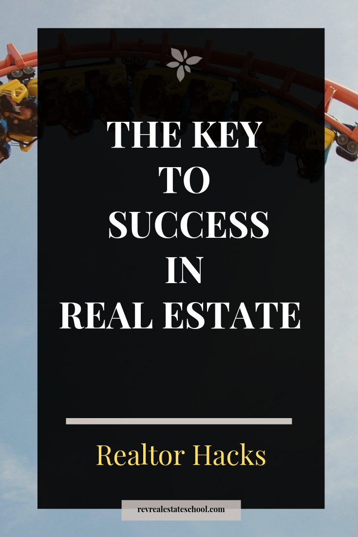 The One Key To Success in Real Estate. How To Become a Top Producer