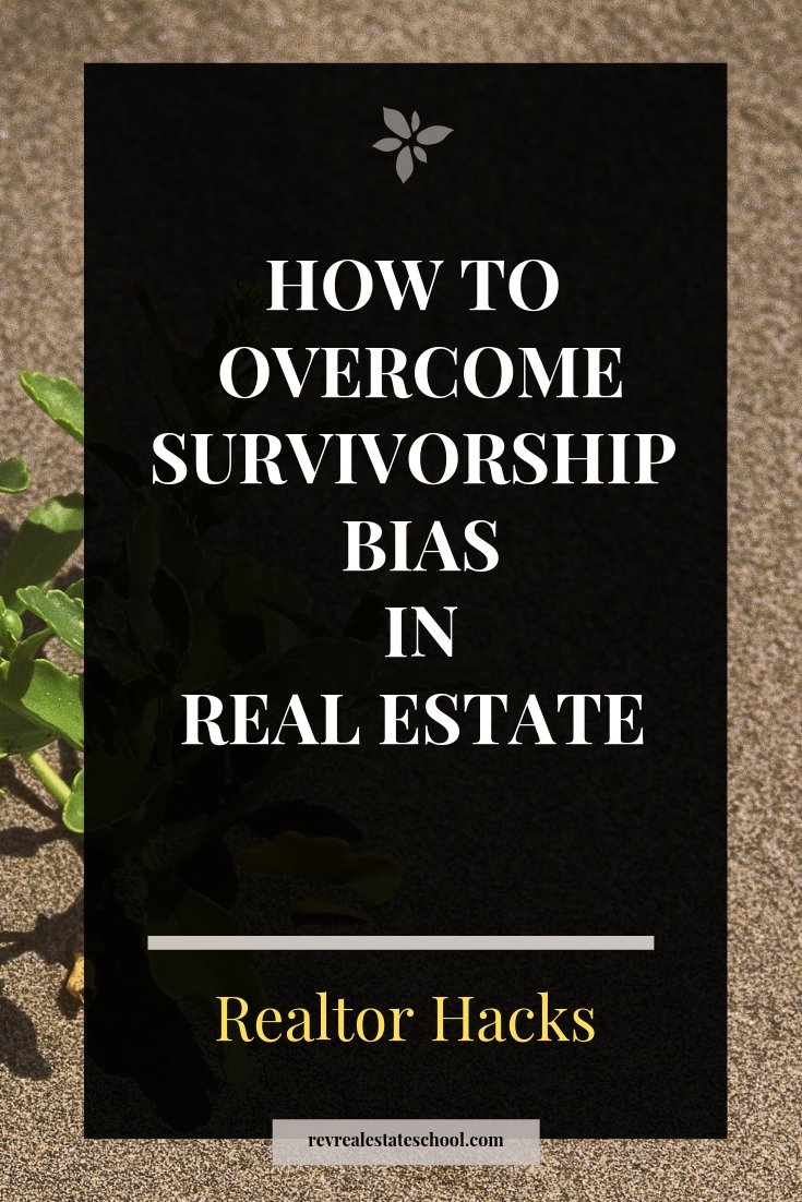Survivorship Bias in Real Estate Agent Training