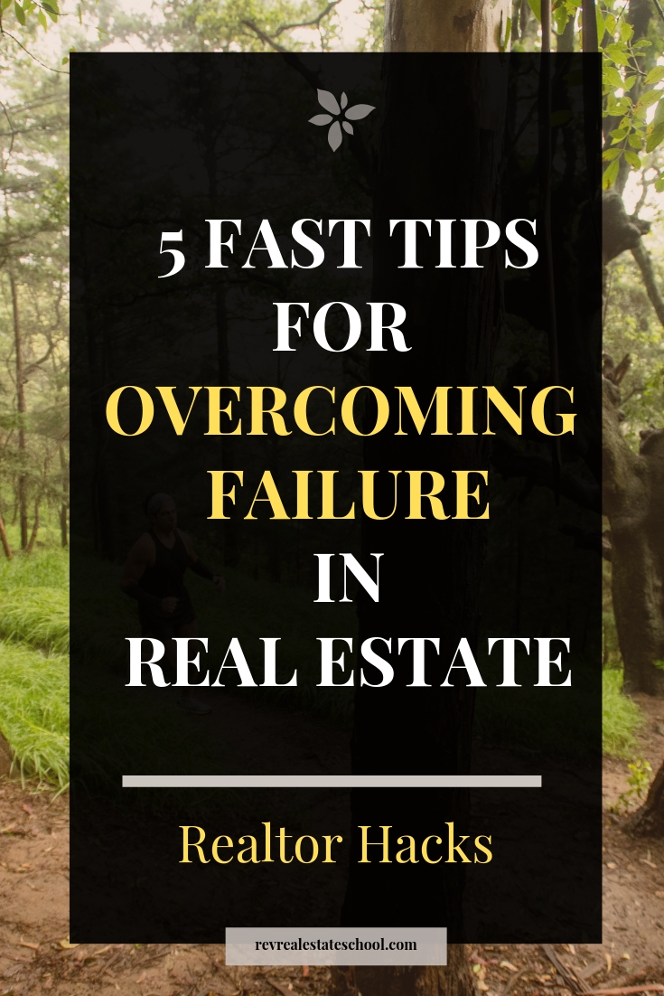 Overcoming Failure in as a New Real Estate Agent