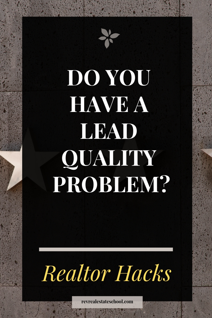 Lead quality problems in real estate