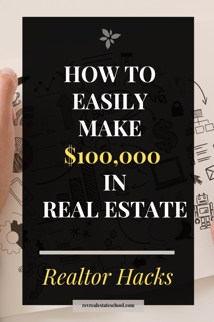 How To Make $100,000 in Real Estate