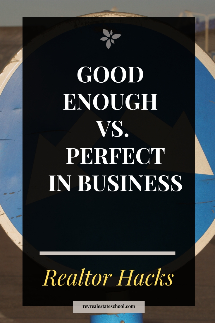 Good Enough vs. Perfect in Business