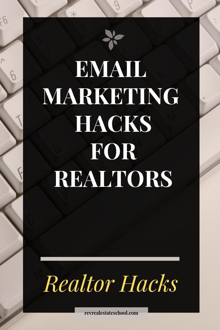 Email Marketing Hacks for REALTORs