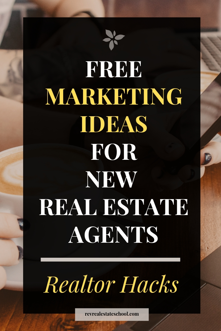 Free Marketing Ideas for New Real Estate Agents in 2019