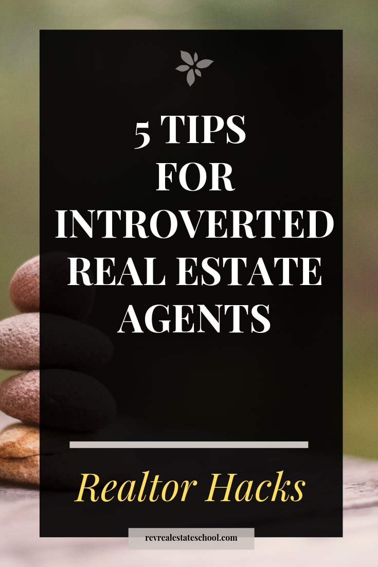 Tips for Introverted Real Estate Agents
