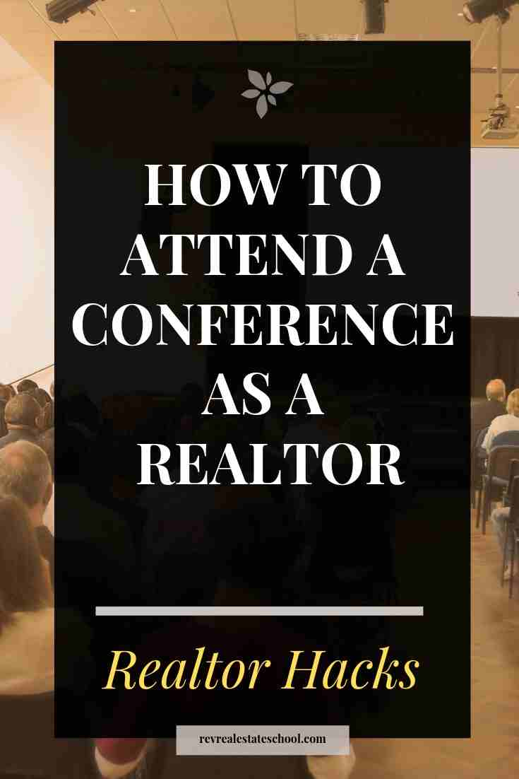 How To Attend a Conference as a REALTOR
