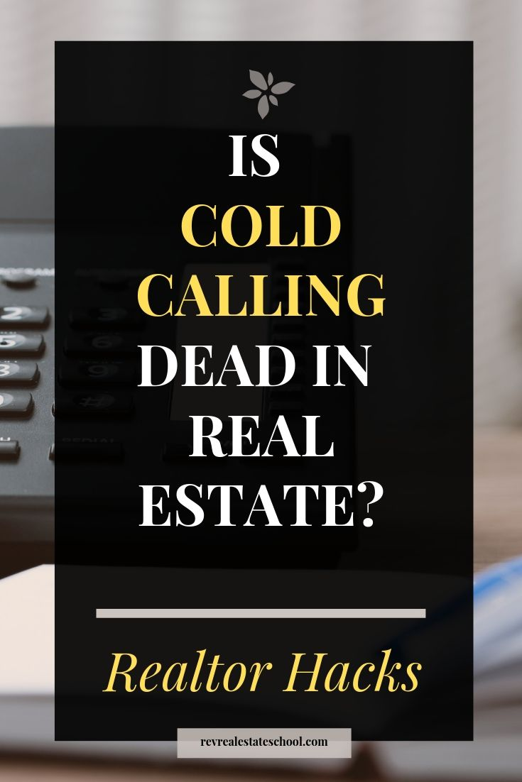 Is Cold Calling Dead in Real Estate?