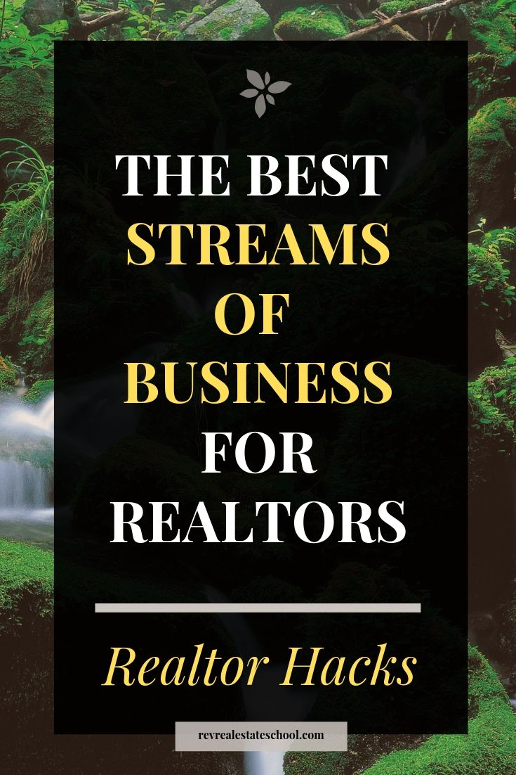The Best Streams of Business for REALTORs