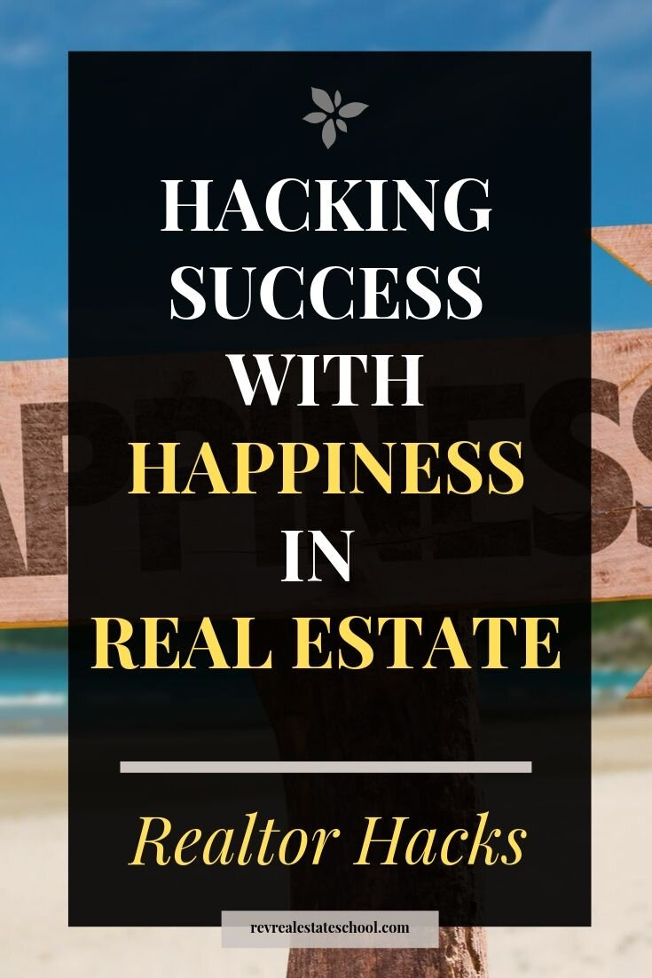 Hacking Success in Real Estate with Happiness