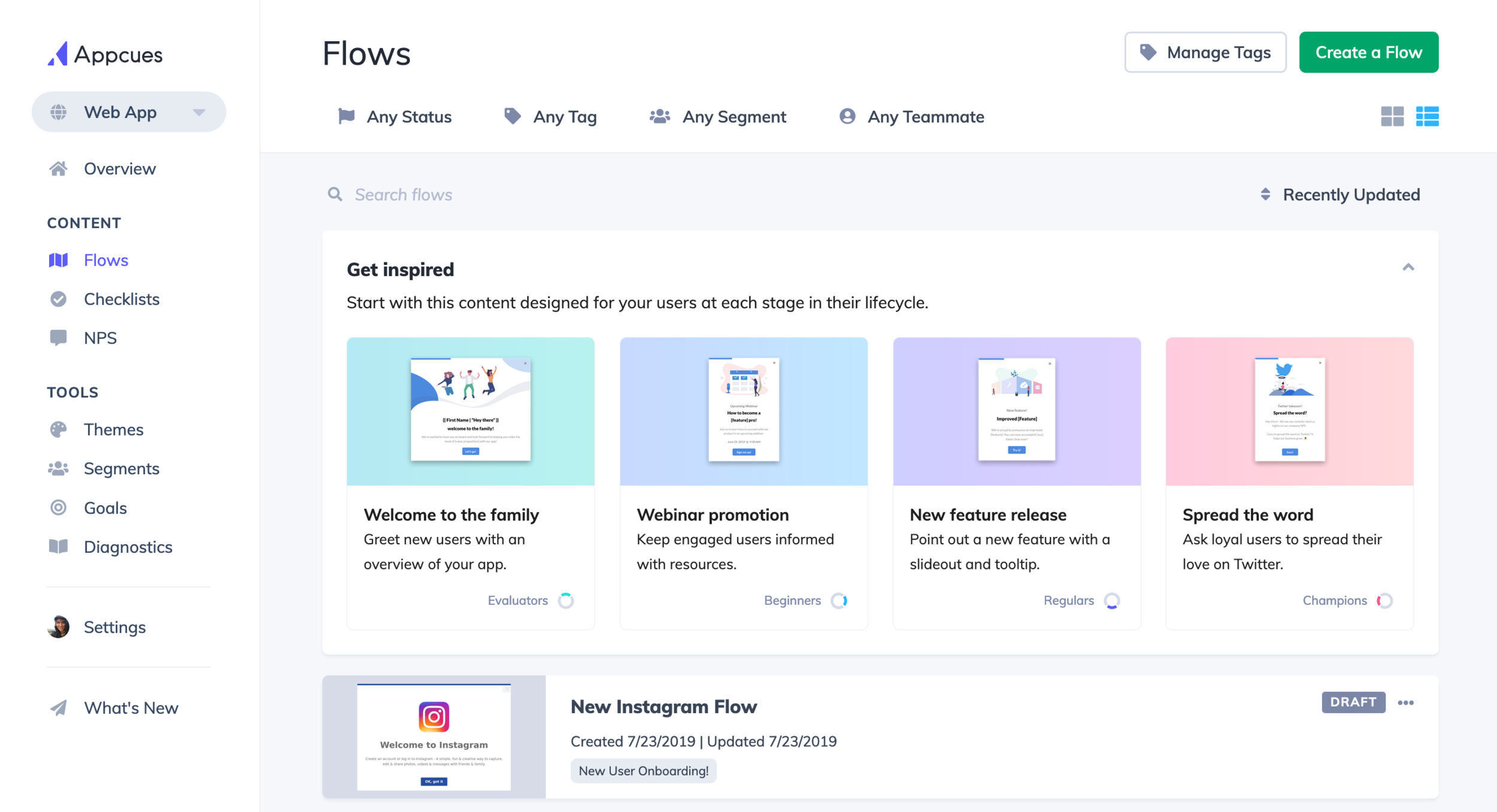 "A new ""Get Inspired"" section now appeared in users' dashboard. Four pre-built flows, catered to different use cases like promoting a webinar or releasing a new feature, were offered, each intended for different end-users."