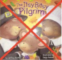 Not Recommeded - The Itsy Bitsy Pilgrim by AICL
