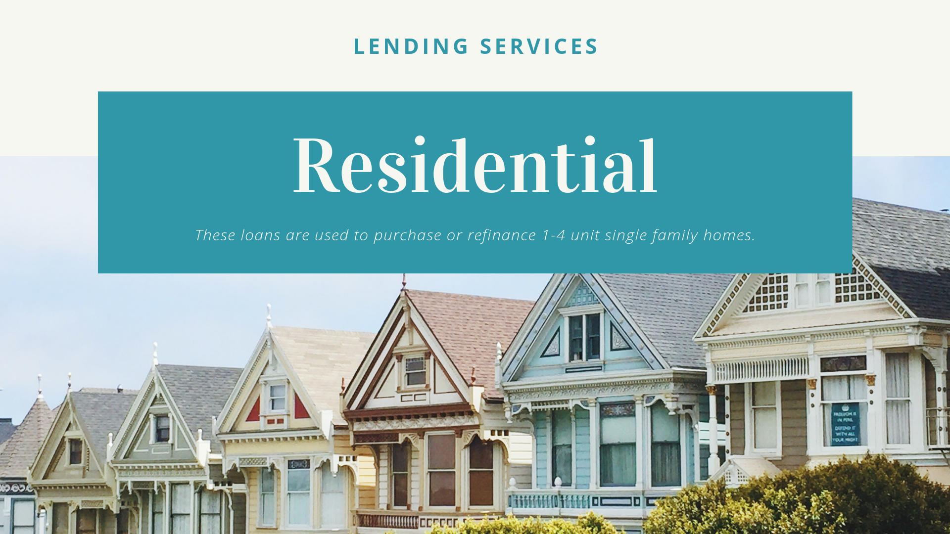 Residential real estate lending