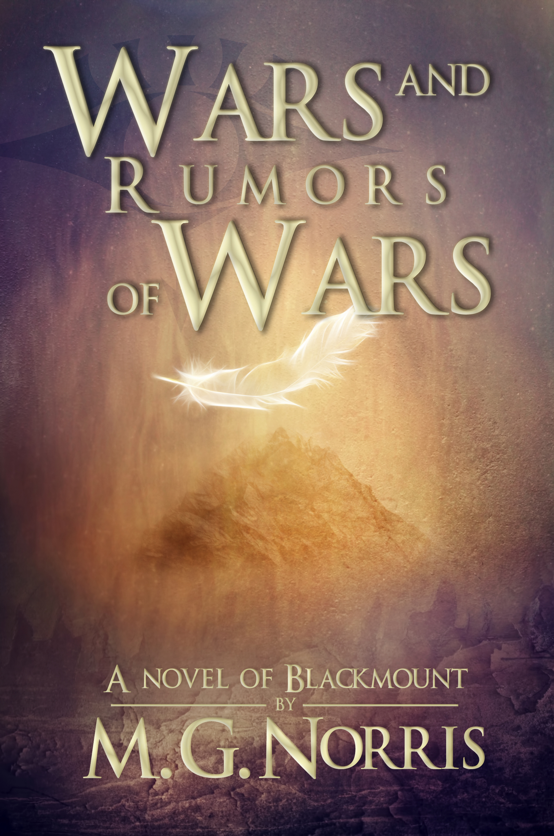 Blackmount Book 1 -Wars and Rumors of Wars  released march 2016