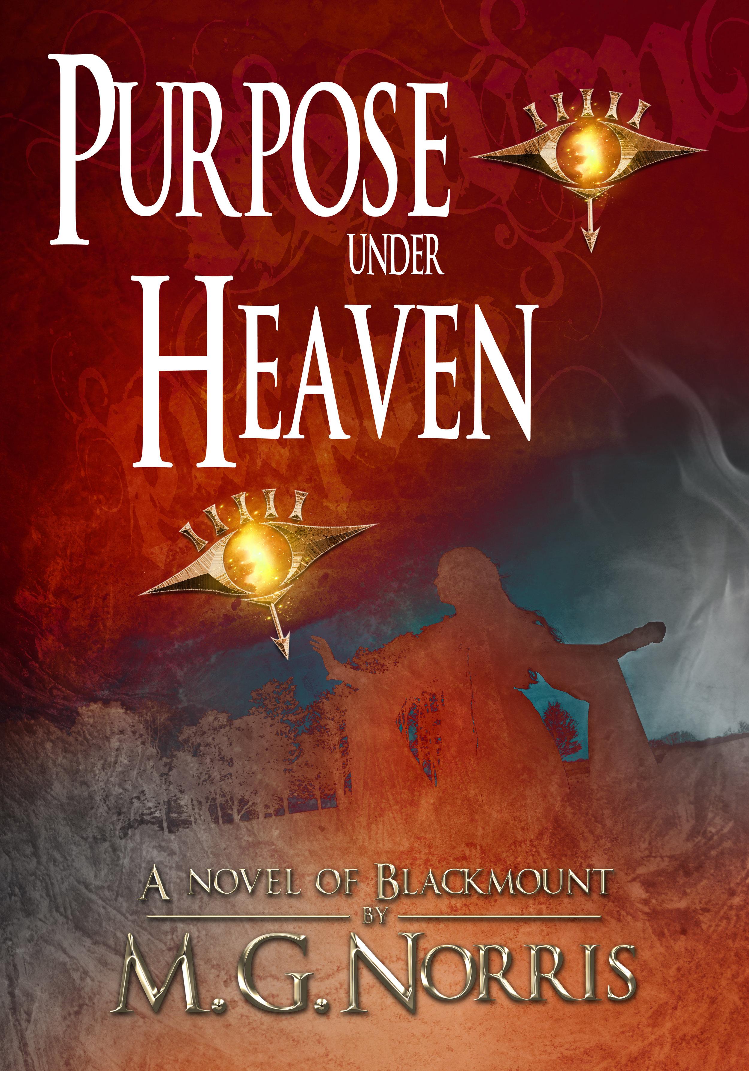 Blackmount Book 4 - Purpose Under Heaven  release date - tbd