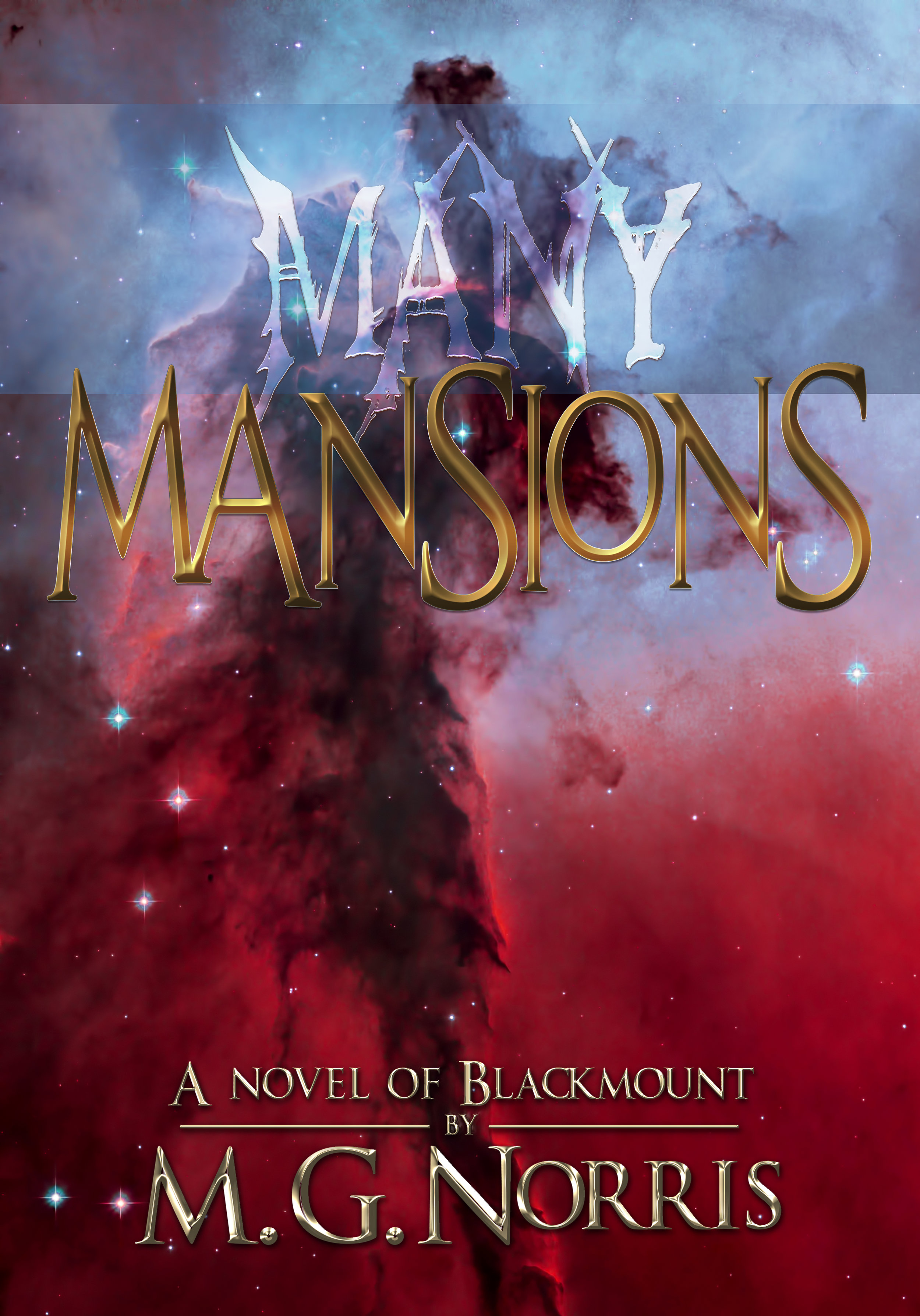 Blackmount Book 5 - Many Mansions  release date - tbd