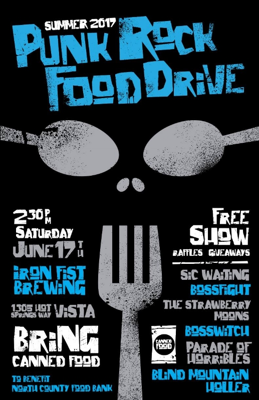 The Summer 2017 Punk Rock Food Drive - DATE: 6/17/2017VENUE: Iron Fist Brewing, Vista, CARESULTS:1,354 pounds of food$3,620.0019,228 mealsLINEUP:Blind Mountain HollerParade of HorriblesBosswitchThe Strawberry MoonsBossfightSic WaitingALL PHOTOS BY JOEL GELIN