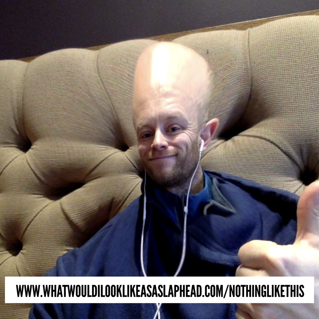 "(*WARNING* do not attempt to find out what you'd look like bald. You can't ""un-see"" things)"