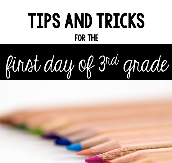 Tips and tricks for the first day of third grade by Poet Prints Teaching