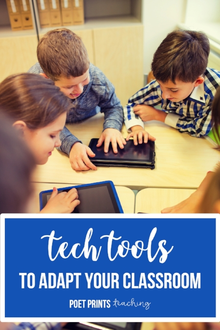Tech Tools To Adapt Your Class Poet Prints Teaching