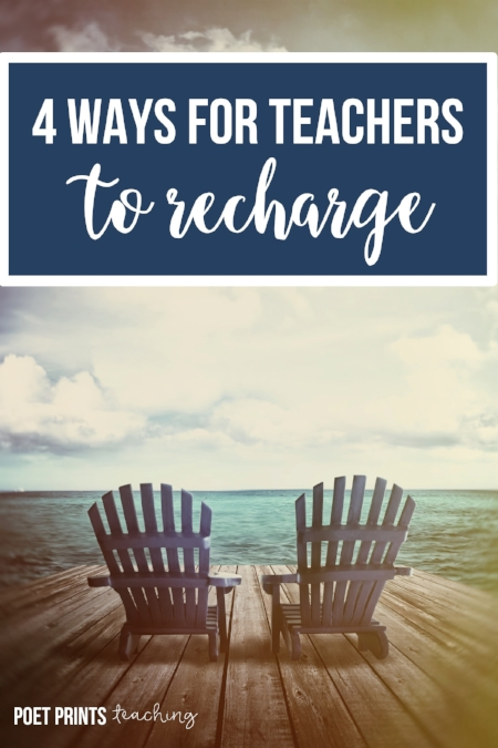 4 Ways for Teachers to Recharge