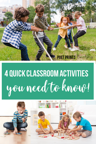 4 quick classroom activities that you need to know - Poet Prints Teaching