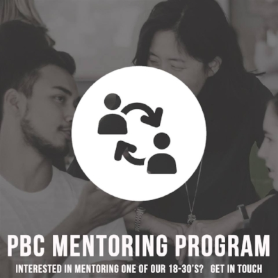 MENTORING PROGRAMME - Many of us are linked with mentors within our church family. PBC is a church that believes in equipping our generation and the mentoring programme is a key part of this vision.
