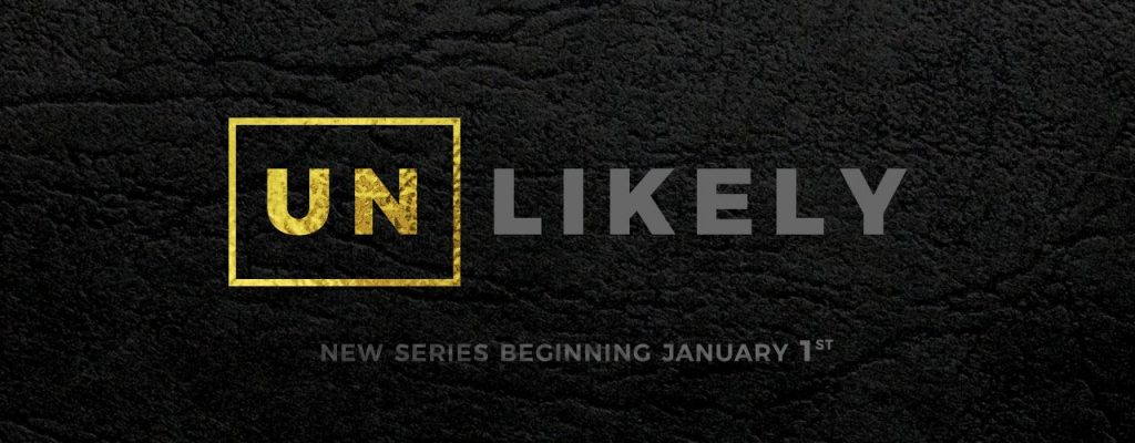 """You've heard the saying """"Never judge a book by its cover"""". Follow along and find out why God is the master of placing amazing things in unlikely packages.  Unlikely a 6 part Sermon Series   January 2017    iTunes    Google Play    Sound Cloud  (Full Series)"""