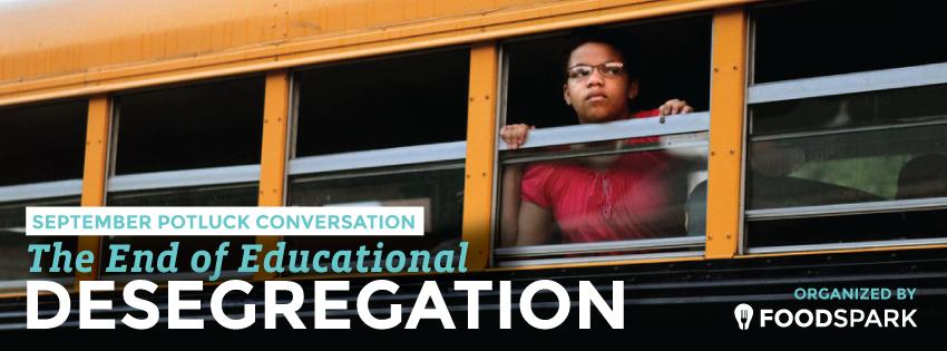 end of desegregation