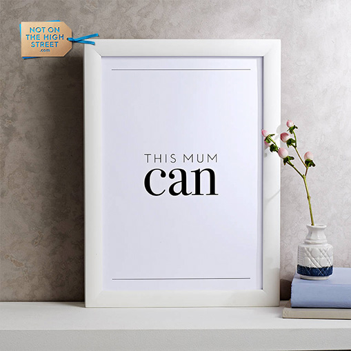 Not On TheHigh Street - March, 2017'This mum can' print featured in the Mother's Day campaign, in the Top 100 gifts on the Not On The High Street website and featured on the NOTHS Instagram feed.NOTHS Instagram