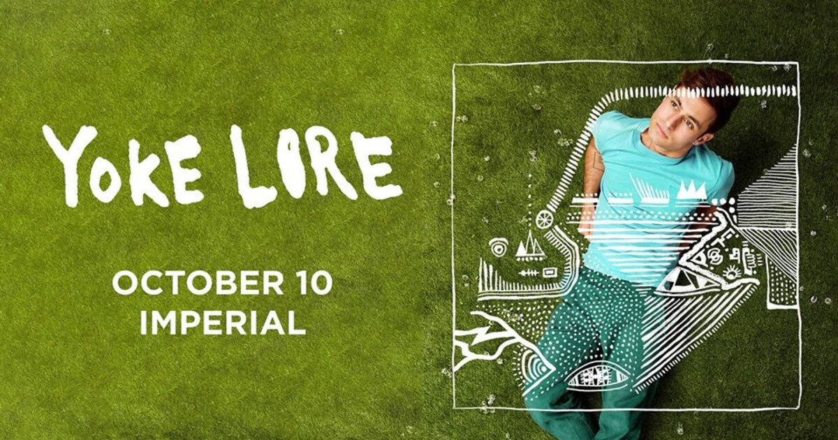 Yoke Lore - Thursday, October 10th8:00PMImperialCLAIM THIS PERK NOW!